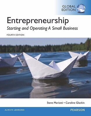 Entrepreneurship: Starting and Operating a Small Business, Global Edition by...