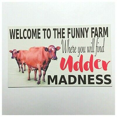 Welcome Udder Cow Farm Sign Tin/Plastic Wall Plaque Country Milk Dairy Door
