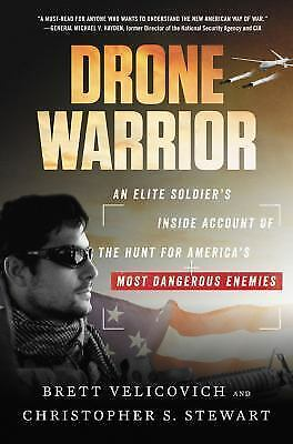 Drone Warrior by Christopher S. Stewart and Brett Velicovich (2017, Hardcover)