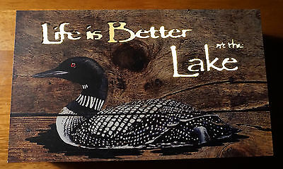 LIFE IS BETTER AT THE LAKE Loon Duck Cabin Lodge Home Decor Woodgrain Sign NEW