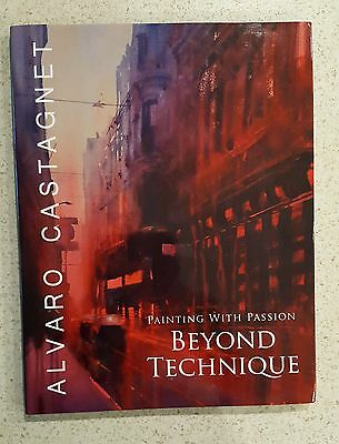Alvaro Castagnet Beyond Technique Hardcover Paintingwithepassion Much Sort After