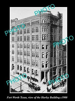 OLD LARGE HISTORIC PHOTO OF FORT WORTH TEXAS, VIEW OF THE HURLEY BUILDING c1900