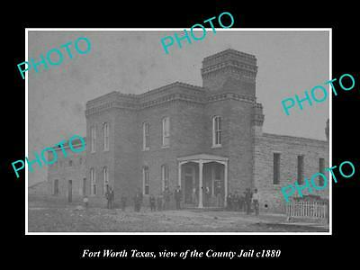 OLD LARGE HISTORIC PHOTO OF FORT WORTH TEXAS, VIEW OF THE COUNTY JAIL c1880