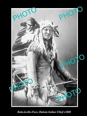 OLD LARGE HISTORIC PHOTO OF DAKOTA INDIAN CHIEF, RAIN IN THE FACE c1880