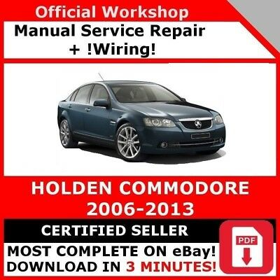 # Factory Workshop Service Repair Manual Holden Commodore 2006-2013 +Wiring