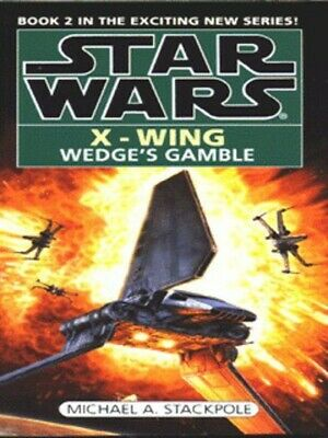 Star Wars.: Wedge's gamble by Michael A Stackpole (Paperback)
