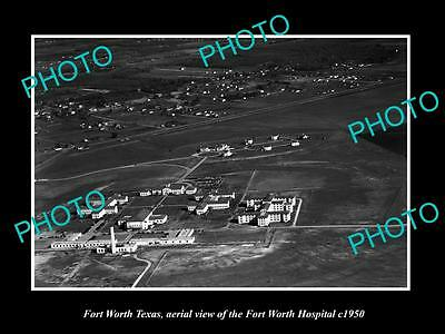 OLD LARGE HISTORIC PHOTO OF FORT WORTH TEXAS, AERIAL VIEW OF THE HOSPITAL c1950