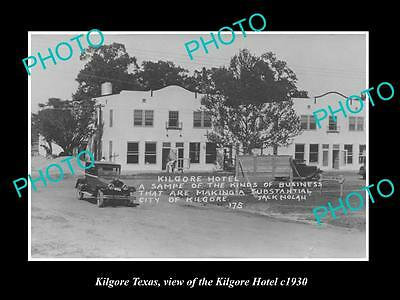 OLD LARGE HISTORIC PHOTO OF KILGORE TEXAS, VIEW OF THE KILGORE HOTEL c1930