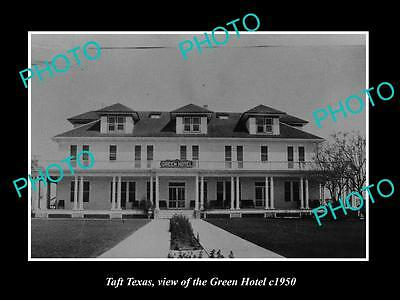 OLD LARGE HISTORIC PHOTO OF TAFT TEXAS, VIEW OF THE GREEN HOTEL c1950