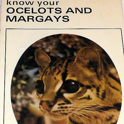 Vintage  Pet Library Book - Know Your Ocelots and Margays - Still Sealed - 756