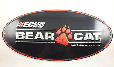 """ECHO Bear Cat products Metal Sign 23 1/2"""" x 11.5"""" BRAND NEW"""