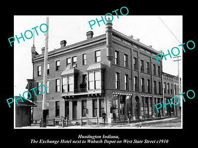 OLD LARGE HISTORIC PHOTO OF HUNTINGTON INDIANA, VIEW OF THE EXCHANGE HOTEL c1910