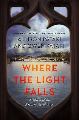 Where the Light Falls by Allison Pataki and Owen Pataki (2017, Hardcover)