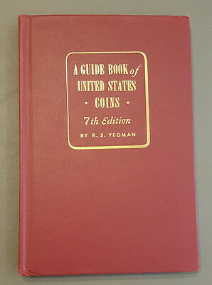 A Guide Book of United States Coins - Seventh Edition - Red - R.S. Yeoman