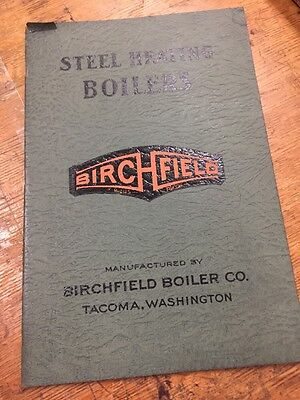 Birchfield Boiler Co / Steel Heating Boilers / Catalog / Manufacturing Catalog
