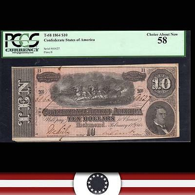 T-68 1864 $10 CONFEDERATE STATES Civil War Currency PCGS 58  60627