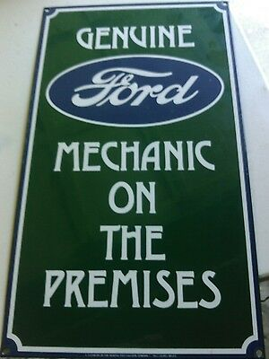 VINTAGE HEAVY PORCELAIN SIGN GENUINE FORD MECHANIC ON THE PREMISES  Nice conditi
