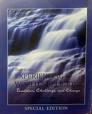 Experiencing the World's Religions 6th Special Edition by Malloy World Religion
