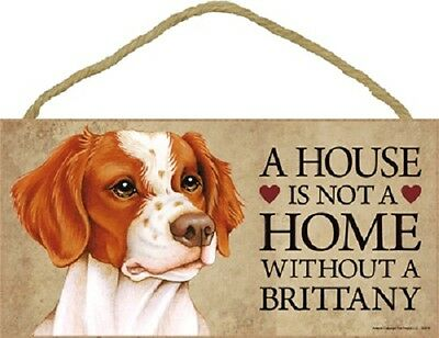 ***a House Is Not A Home Without A Brittany Wood Pet Sign/plaque***