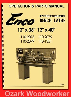 Enco 12×36 Metal Lathe Model 110-2075 Instruction Operator's & Parts Manual 1209