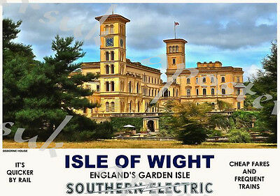 Vintage Style Railway Poster Isle of Wight Osborne House A4/A3/A2 Print