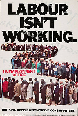 Labour Isn't Working Conservative Party Election Poster A3/A4 Print