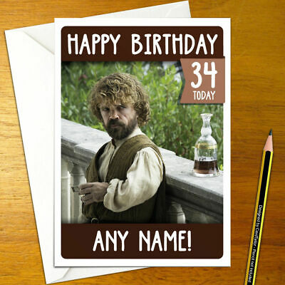 GAME OF THRONES Personalised  BIRTHDAY CARD Any Name Age Relation Tyrion