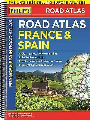 Philip's France and Spain Road Atlas: Spiral (Philips Road Atlas),New Condition