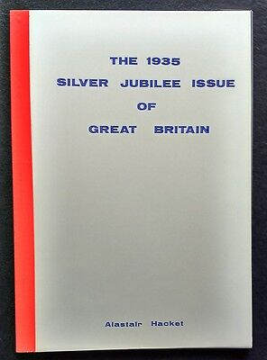 The 1935 SILVER JUBILEE ISSUE of Great Britain, Hacket, scarce book