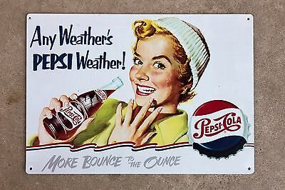Pepsi-Cola Any Weather's PEPSI Weather - More Bounce to the Ounce, old tin sign