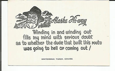 Alaska Hi-Way Whithorse, Yukon , Canada  1970