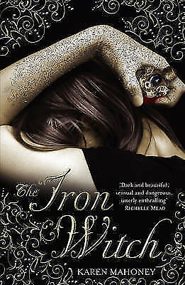The Iron Witch, Karen Mahoney, Paperback - New Book