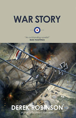 War Story by Derek Robinson (Paperback) NEW BOOK