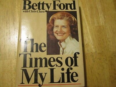 The Times of My Life by Betty Ford - 1st Edition 1978