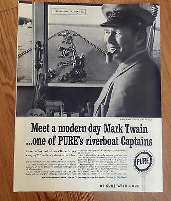 1958 Pure Oil Ad Modern Day Mark Twain Pushing Barges up the Mississippi