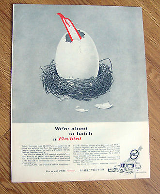 1961 Pure Firebird Gasoline Ad  We're about to hatch a Firebird