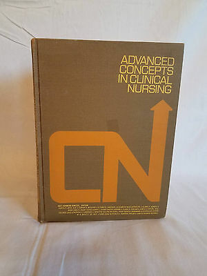 Advanced Concepts in Clinical Nursing 1971 Lippincott