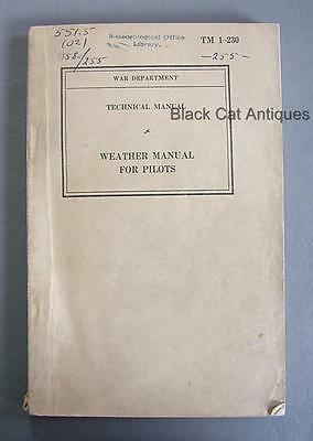 Orig 1940 USA War Dept Weather (Technical) Manual For Pilots TM 1-230 293 Pgs