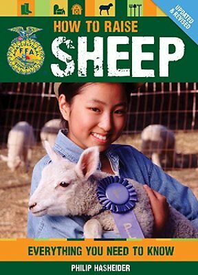 HOW TO RAISE SHEEP - FFA Book Lamb 4-H Lamps Wool Feed Homestead Survival NEW