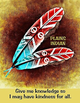 METAL MAGNET Native American Plains Indian Give Knowledge Know Kindness Saying