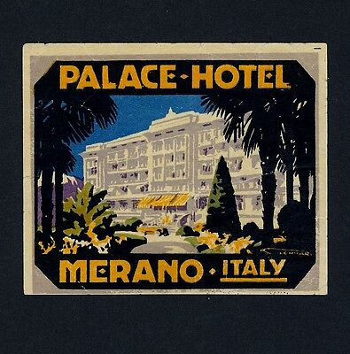Palace Hotel MERANO Italy * Old Luggage Label Kofferaufkleber FRANZ LENHART