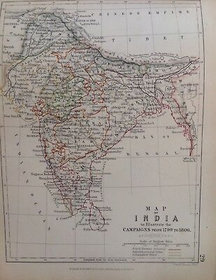 India Map, Campaigns, 1799 To 1806, Antique Map, A K Johnston Rare M2