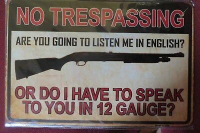no trespassing 12 gauge  tin metal sign MAN CAVE brand new 20 by 30 cm
