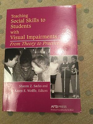 Teaching Social Skills to Students with Visual Impairments: From Theory to...
