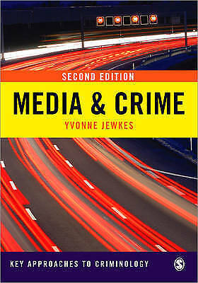 Media and Crime by Yvonne Jewkes (Paperback, 2010)