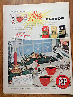 1955  A & P Coffee Ad Alive with Flavor  Christmas Theme