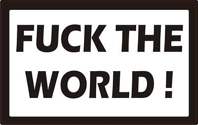 FUCK THE WORLD AUFKLEBER Aufkleber Sticker V8 666 Eight Ball Oi ROCKER BIKER