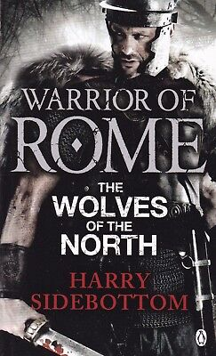 The Wolves Of The North By Harry Sidebottom, Paperback, New Book (A Format)