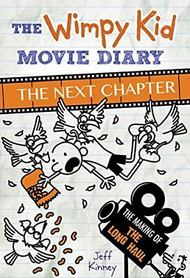 The Wimpy Kid Movie Diary: The Next Chapter (The Making of The Long Haul) By Je