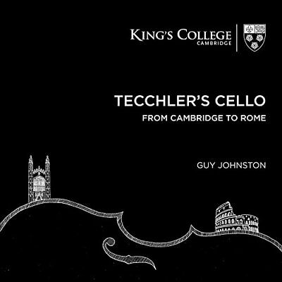Guy Johnston - Tecchler's Cello: From Cambridge to Rome [CD]